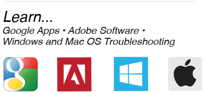 Learn Google Apps, Adobe Software, Windows, and Mac OS Troubleshooting